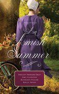 An Amish Summer: Four Stories (Unabridged, 8 Cds)