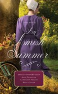 An Amish Summer: Four Stories (Unabridged, 8 Cds) CD