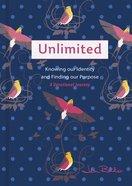 Unlimited - a Devotional Journey Hardback