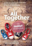 All Together: The Family Devotional Paperback