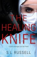 The Healing Knife: Could Revenge Cut Her Free? Pb (Smaller)