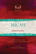 Micah: A Pastoral and Contextual Commentary (Asia Bible Commentary Series) Paperback