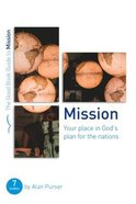Mission: Your Place in God's Plan For the Nations: Seven Studies For Groups and Individuals (Good Book Guides Series) Paperback