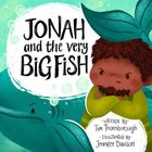 Jonah and the Very Big Fish Hardback