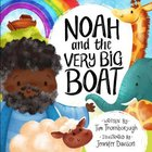 Noah and the Very Big Boat Hardback