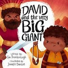 David and the Very Big Giant (Very Best Bible Stories Series) Hardback