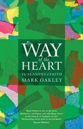 By Way of the Heart: The Seasons of Faith Paperback