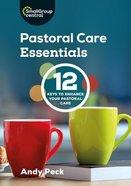 Pastoral Care Essentials Paperback