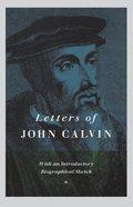 Letters of John Calvin Hardback