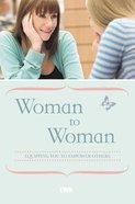 Woman to Woman Paperback