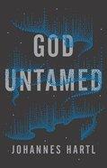 God Untamed Paperback