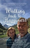Walking Back to Happiness: Rebuilding a Marriage, One Step At a Time Paperback