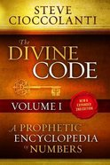 Divine Code, the #01 1: 25  A Prophetic Encyclopedia of Numbers