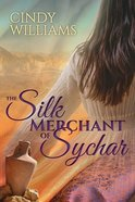 The Silk Merchant of Sychar Paperback