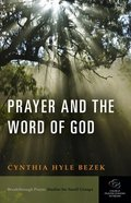 Prayer and the Word of God Paperback