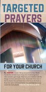 Targeted Prayers For Your Church (50 Pack) Booklet