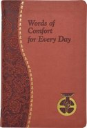Words of Comfort For Every Day - I Love You, Lord: Minute Meditations Featuring Selected Scripture Texts and Short Prayers to the Lord (Spiritual Life Imitation Leather