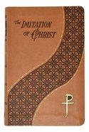 The Imitation of Christ (Spiritual Life Series) Imitation Leather