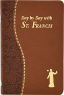Day By Day With St. Francis (Spiritual Life Series) Imitation Leather