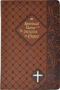 Spiritual Gems From the Imitation of Christ (Spiritual Life Series) Imitation Leather