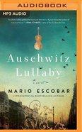 Auschwitz Lullaby (Unabridged, Mp3) CD
