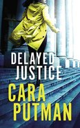 Delayed Justice (Unabridged, 10 CDS) (#03 in Hidden Justice Audio Series) CD