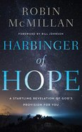 Harbinger of Hope: A Startling Revelation of God's Provision For You: The Lord Has Not Forgotten You (Unabridged, 4 Cds) CD
