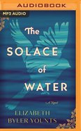 The Solace of Water (Unabridged, Mp3) CD