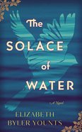 The Solace of Water (Unabridged, 10 Cds) CD