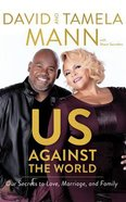Us Against the World: Our Secrets to Love, Marriage, and Family (Unabridged, 6 Cds) CD