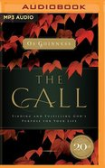 Call, the - 20Th Anniversary: Finding and Fulfilling God's Purpose For Your Life (Unabridged, Mp3) CD