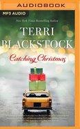 Catching Christmas (Unabridged, Mp3) CD