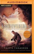 Indivisible: A Novelization (Unabridged, Mp3) CD