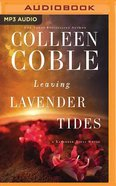 Leaving Lavender Tides (Unabridged, MP3) (Lavender Tides Novella Audio Series) CD