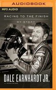 Racing to the Finish: My Story (Unabridged, Mp3) CD