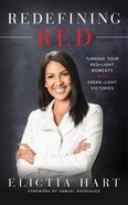 Redefining Red: Turning Your Red-Light Moments Into Green-Light Victories (Unabridged, 5 Cds) CD