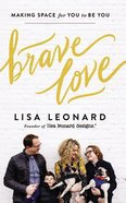 Brave Love: Making Space For You to Be You (Unabridged, 5 Cds) CD