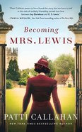 Becoming Mrs. Lewis (Unabridged, 10 Cds) CD
