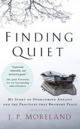 Finding Quiet: My Story of Overcoming Anxiety and the Practices That Brought Peace (Unabridged, 4 Cds) CD