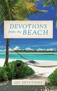 Devotions From the Beach: 100 Devotions (Unabridged, 8 Cds) CD
