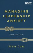 Managing Leadership Anxiety: Yours and Theirs (Unabridged, 6 Cds) CD