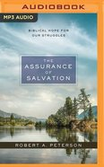 The Assurance of Salvation: Biblical Hope For Our Struggles (Unabridged, Mp3) CD