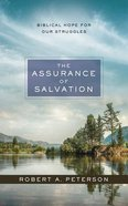 The Assurance of Salvation: Biblical Hope For Our Struggles (Unabridged, 6 Cds) CD