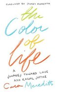 The Color of Life: A Journey Toward Love and Racial Justice (Unabridged, 6 Cds) CD