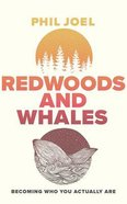 Redwoods and Whales: Becoming Who You Actually Are (Unabridged, 7 Cds) CD