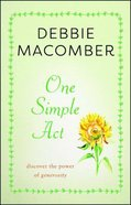 One Simple Act: Discovering the Power of Generosity Paperback