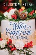 White Christmas Wedding eBook