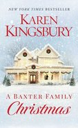 A Baxter Family Christmas (Baxter Family Series) Mass Market