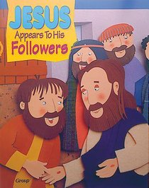 Jesus Appears to His Followers (Bible Big Book Series)