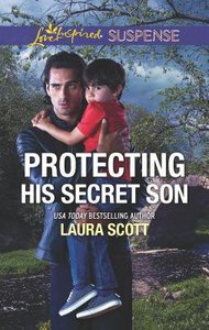 Protecting His Secret Son (Callahan Confidential) (Love Inspired Suspense Series)